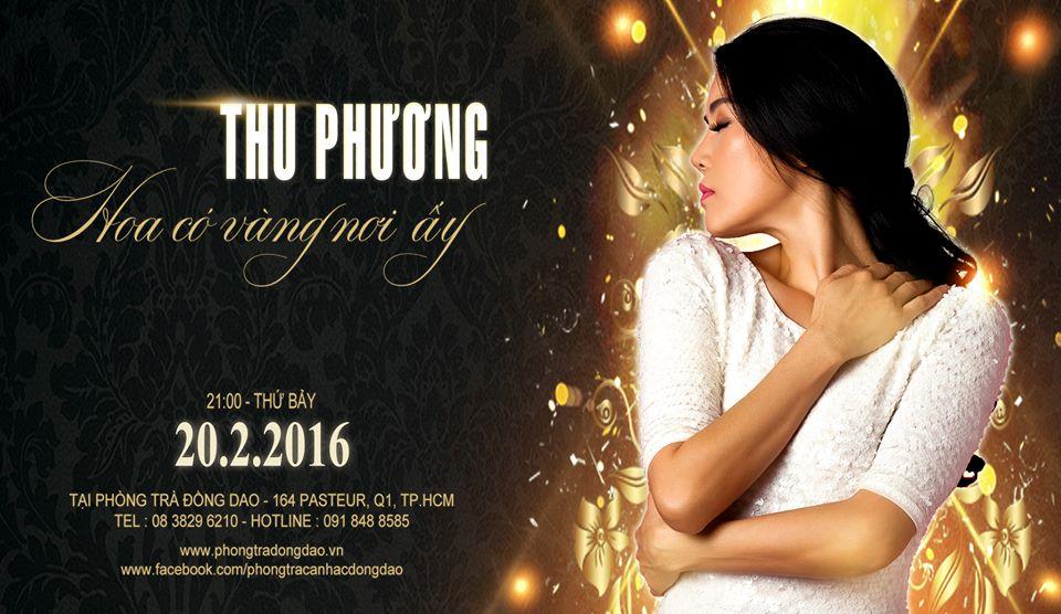 """Ca sĩ THU PHƯƠNG với đêm nhạc chủ đề: """"Hoa Có Vàng Nơi Ấy"""""""