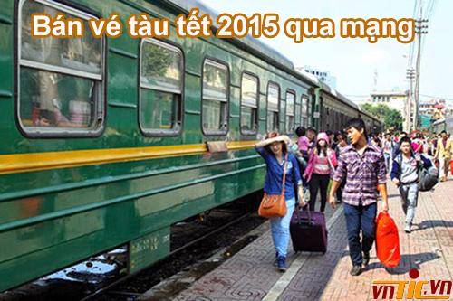 Vé tàu Tết 2015 - Bán vé tàu qua mạng
