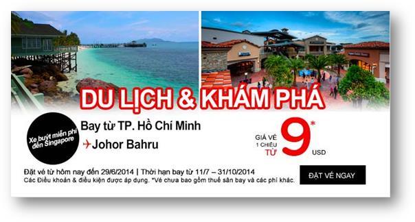ĐẾN JOHORBAHRU/SINGAPORE/BANGKOK TRONG THÁNG 6-7 CHỈ VỚI 9$ CÙNG AIRASIA