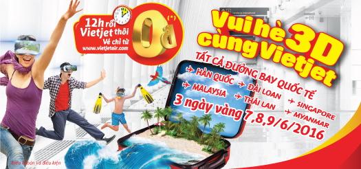 Khuyến mãi Vé 0 đồng Quốc Tế vui hè 3Days Vietjet